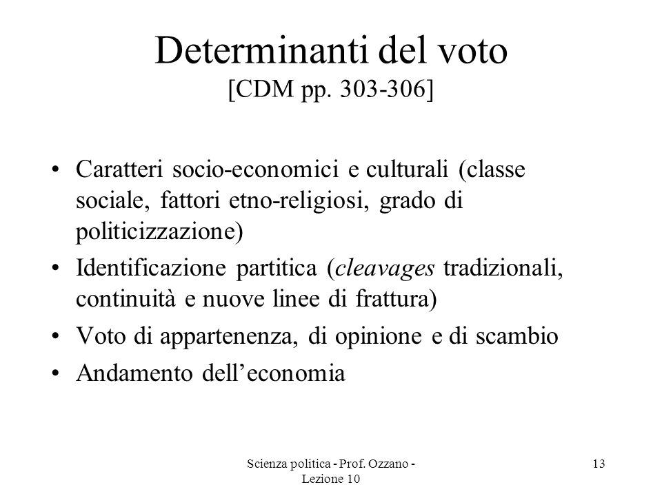 Determinanti del voto [CDM pp. 303-306]